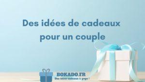 idée cadeaux couple