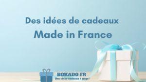 idée cadeaux made in France